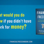 Financial Freedom: Chapter 4 Book Review – Where Are You Now?