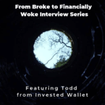 From Broke to Financially Woke Interview Series - Invested Wallet