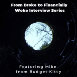 From Broke to Financially Woke Interview Series - Budget Kitty