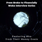 From Broke Phi Broke to Financially Woke - Their Money Goals