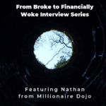 From Broke Phi Broke to Financially Woke - Millionaire Dojo