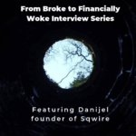 From Broke Phi Broke to Financially Woke - Sqwire
