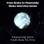 From Broke Phi Broke to Financially Woke - How To Fire