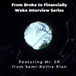 From Broke Phi Broke to Financially Woke - Semi-Retire Plan