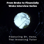 From Broke Phi Broke to Financially Woke - The Investing Tutor